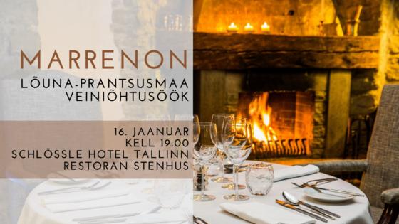 KUTSE Marrenoni Lõuna-Prantsusmaa veiniõhtusöök 16.01 kell 19.00