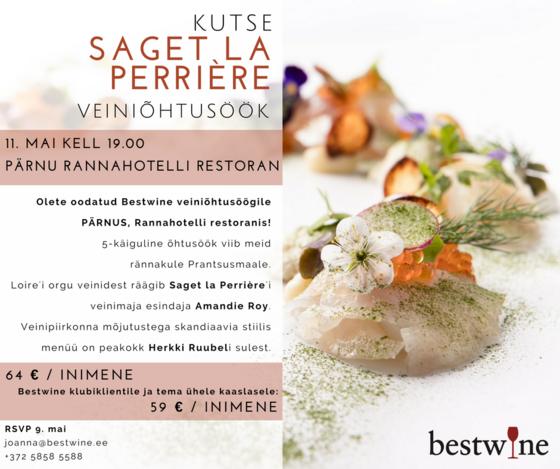Saget la Perrière veiniõhtusöök Pärnu Rannahotelli restoranis
